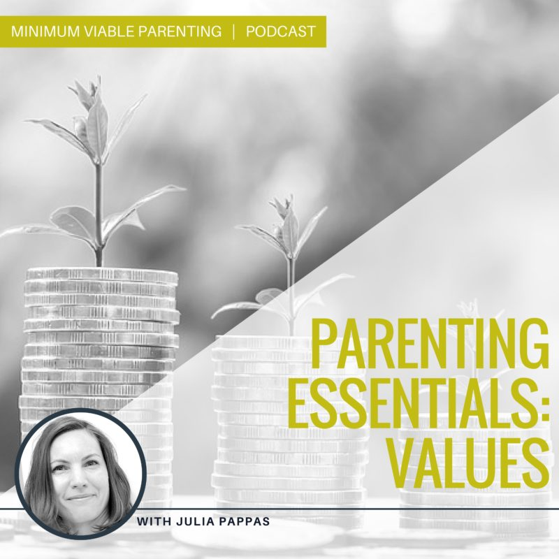 Episode 4: Parenting Essentials - Values