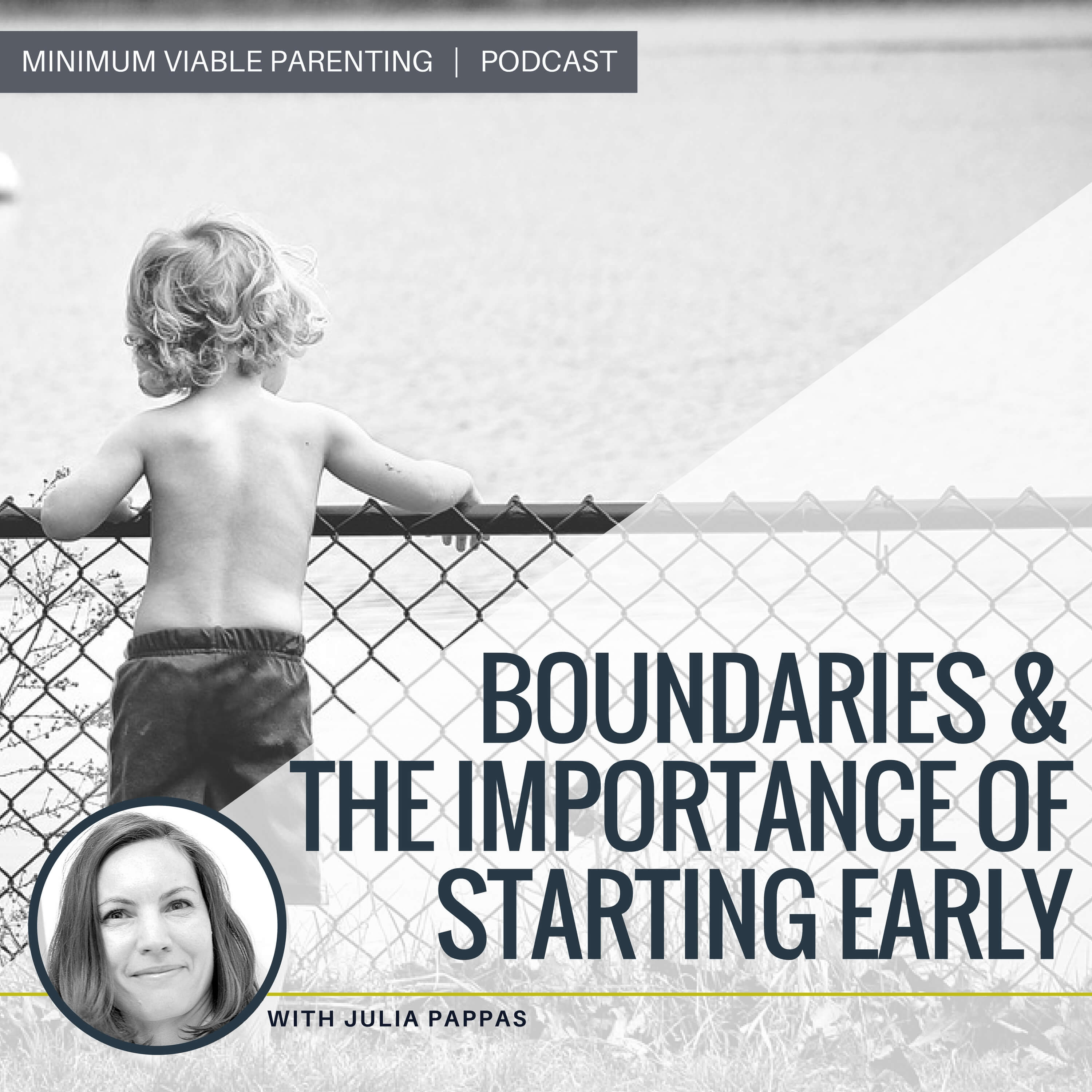 Episode 016: Boundaries & The Importance of Starting Early